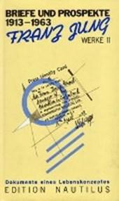 Werke 11. Briefe und Prospekte 1913 -