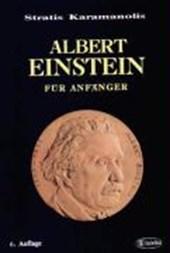 Albert Einstein für Anfänger