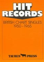 Hit Records. British Chart Singles 1950 -