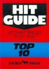 Hit Guide. US Chart Singles 1970 - 1990 Top
