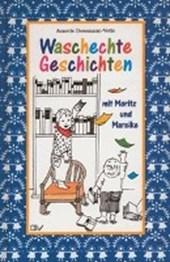 Waschechte Geschichten mit Moritz und Mareike