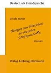Übungen zum Wortschatz der deutschen Schriftsprache. Lösungsbuch