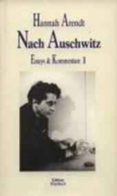 Essays und Kommentare 1. Nach Auschwitz