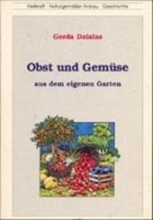 Obst und Gemüse aus dem eigenen Garten