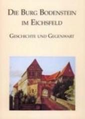 Die Burg Bodenstein im Eichsfeld