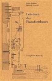 Lehrbuch des Pianofortebaues