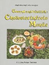 Gesund und köstlich: Cholesterinfreie Menüs