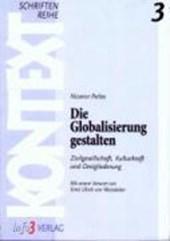 Die Globalisierung gestalten