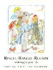 Ringel, Rangel, Ruusen
