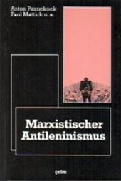 Marxistischer Anti-Leninismus