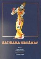 Sai Baba erzählt. Kleine Geschichten und Gleichnisse