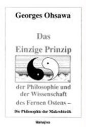 Das Einzige Prinzip der Philosophie und der Wissenschaft des Fernen Ostens