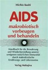 AIDS makrobiotisch vorbeugen und behandeln
