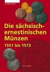 Die sächsisch-ernestinischen Münzen 1551-1573