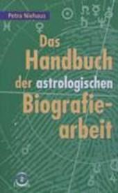 Das Handbuch der astrologischen Biografiearbeit