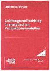 Leistungsverflechtung in analytischen Produktionsmodellen