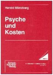 Psyche und Kosten