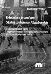 Erlebnisse in und um Stalins geheimen Atombereich