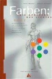 Farben: Die Apotheke des Lichtes II