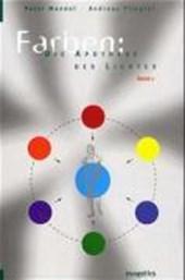 Farben: Die Apotheke des Lichts