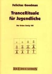 TranceRituale für Jugendliche