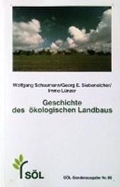 Geschichte des ökologischen Landbaus