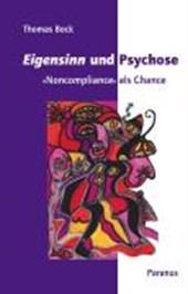 Eigensinn und Psychose