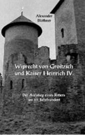 Wiprecht von Groitzsch und Kaiser Heinrich IV.