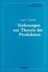 Vorlesungen zur Theorie der Produktion