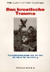 Das kroatische Trauma