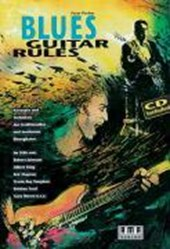 Blues Guitar Rules. Mit CD | Peter Fischer |