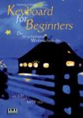 Keyboard for Beginners. Die 20 schönsten Weihnachtslieder. Mit CD und Midi-Diskette