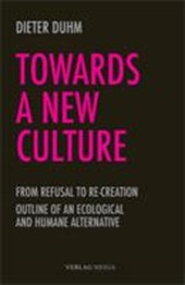 Towards a New Culture