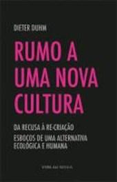 Rumo a uma Nova Cultura