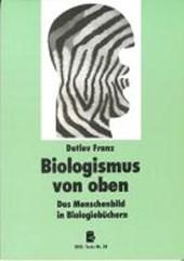 Biologismus von oben