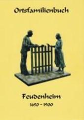 Ortsfamilienbuch Feudenheim 1650-1950