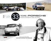 Peter Falk - 33 Years of Porsche Rennsport and Development