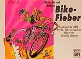 Wahnsinn auf Rädern. Bike-Fieber