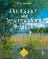 Chiemgau und Berchtesgadener Land