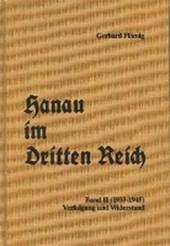 Hanau im Dritten Reich 02. Verfolgung und Widerstand (1933-1945)
