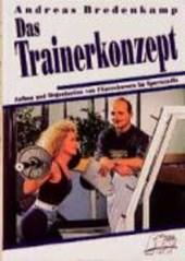 Das Trainerkonzept