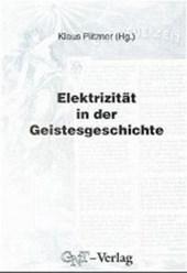 Elektrizität in der Geistesgeschichte