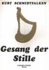 Gesang der Stille