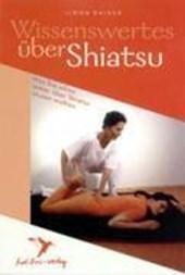 Wissenswertes über Shiatsu