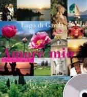 Lago di Garda - Amore mio