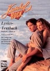 Kuschelrock 04. Lyrics - Textbuch