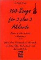 100 Songs für 3 plus 3 Akkorde | Frithjof Krepp |