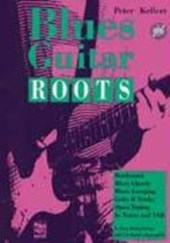 Blues Guitar Roots mit CD | Peter Kellert |