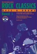ROCK CLASSICS. Bass und Drums 1. Mit CD | Peter Kellert |