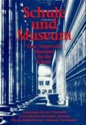 Schule und Museum